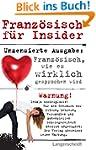 Franz�sisch f�r Insider: Franz�sisch,...