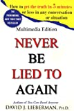 Never Be Lied to Again (English Edition)