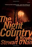 The Night Country: A Novel (0312424078) by O'Nan, Stewart