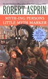 Myth-ing Persons/Little Myth Marker 2-in-1 (Myth 2-in-1) (0441009530) by Asprin, Robert