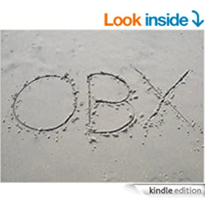 OBX by David Menzies available for the Kindle now on Amazon.com