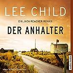 Der Anhalter (Jack Reacher) | Lee Child