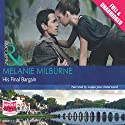 His Final Bargain Audiobook by Melanie Milburne Narrated by Louisa Jane Underwood