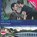 His Final Bargain Audiobook by Melanie Milburne Narrated by Louisa Jane Underwood