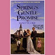 Spring's Gentle Promise: Seasons of the Heart, Book 4   Janette Oke