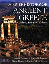 A Brief History of Ancient Greece: Politics, Society, and Culture