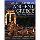 A Brief History of Ancient Greece: Politics, Society, and Culture ~ Sarah B. Pomeroy