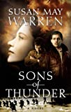 img - for Sons of Thunder (Brothers in Arms Collection (Summerside Press)) book / textbook / text book