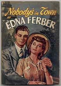 NOBODYS IN TOWN EDNA FERBER AVON #51 1944 FIRST PB ED
