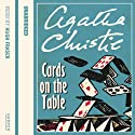 Cards on the Table Hörbuch von Agatha Christie Gesprochen von: Hugh Fraser