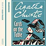 Cards on the Table (       UNABRIDGED) by Agatha Christie Narrated by Hugh Fraser