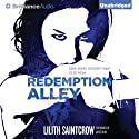 Redemption Alley: Jill Kismet, Book 3 (       UNABRIDGED) by Lilith Saintcrow Narrated by Joyce Bean