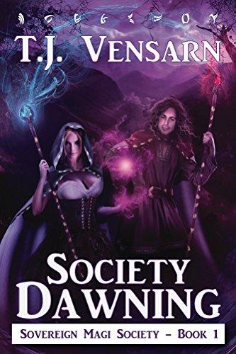Society Dawning (Sovereign Magi Society Book 1)