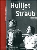 echange, troc Danièle Huillet et Jean-Marie Straub - Volume 1