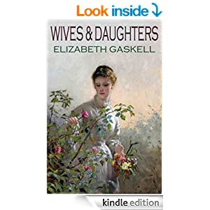 classic Elizabeth Gaskell WIVES AND DAUGHTERS (illustrated)