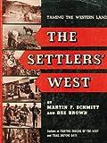 The Settlers' West (1199979058) by Martin F Schmitt
