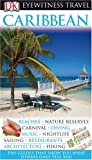 Caribbean (Eyewitness Travel Guides) (075665372X) by Baker, Christopher