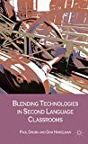 img - for Blending Technologies in Second Language Classrooms by Paul Gruba (2012-01-15) book / textbook / text book