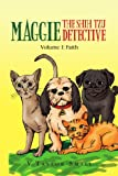 Vtaylor Small Maggie the Shih Tzu Detective