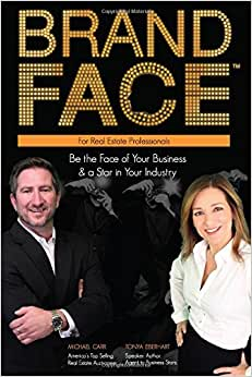 BrandFace For Real Estate Professionals: Be The Face Of Your Business & A Star In Your Industry (Volume 2)