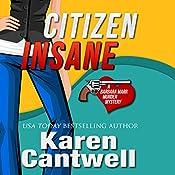 Citizen Insane: A Barbara Marr Murder Mystery | [Karen Cantwell]