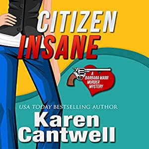 Citizen Insane: A Barbara Marr Murder Mystery Audiobook