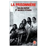 La Prisonniere (in French) (031852015X) by Malika Oufkir