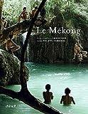 echange, troc Philippe Franchini - Le Mékong (Ancien prix éditeur : 39,90 euros)