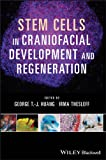 img - for Stem Cells, Craniofacial Development and Regeneration book / textbook / text book