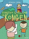 img - for Roberta Karlsson og Kongen (Trolden i skabet Book 3) (Danish Edition) book / textbook / text book
