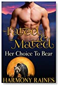 Her Choice To Bear: BBW Bear Shifter Dating Agency Romance (Fated and Mated Book 2)