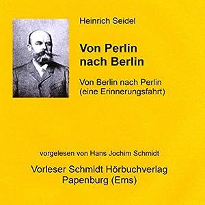 Von Perlin nach Berlin Hörbuch