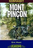 img - for Mont Pincon: Normandy, August 1944 (Battleground Europe) book / textbook / text book