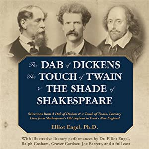 The Dab of Dickens, The Touch of Twain, and The Shade of Shakespeare Hörbuch