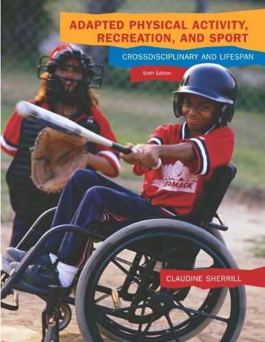 Adapted Physical Activity, Recreation, And Sport: Crossdisciplinary And Lifespan front-978556