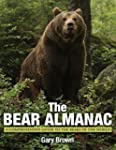 Bear Almanac: A Comprehensive Guide T...