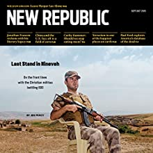 The New Republic, Sept/Oct 2015 (       UNABRIDGED) by The New Republic Narrated by C. James Moore