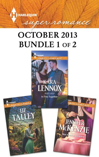 Kara Lennox, Liz Talley  Jennifer McKenzie - Harlequin Superromance October 2013 - Bundle 1 of 2
