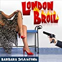 London Broil: A Wendy Darlin Comedy Mystery (       UNABRIDGED) by Barbara Silkstone Narrated by Nicole Colburn