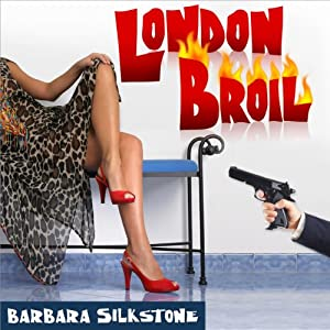 London Broil: A Wendy Darlin Comedy Mystery | [Barbara Silkstone]