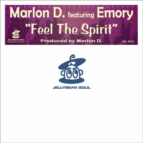 Feel the Spirit (Feat. Emory) (Marlon D.'s Comforter Mix)