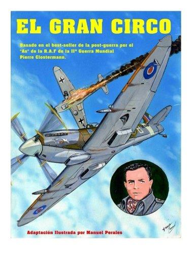 El Gran Circo Volumen I: Adaptación ilustrada del best-seller de post-guerra del famoso