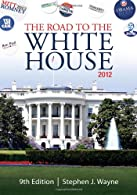 The Road to the White House  by Wayne