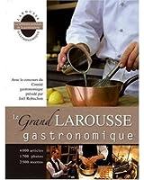 The New Larousse of Gastronomy: Nouveau Larousse Gastronomique