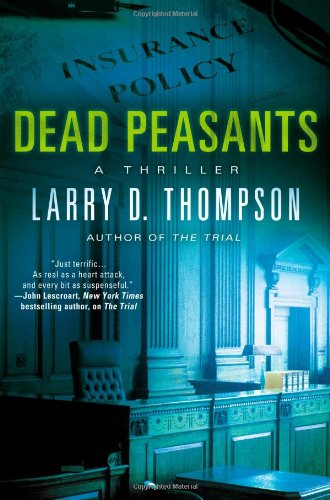 Dead Peasants Thriller Larry Thompson
