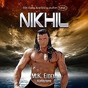 Nikhil: Kaliszian, Book 1 | [M.K. Eidem]