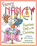 Jane O'Connor Fanciest Doll in the Universe (Fancy Nancy)