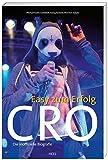 Image de Cro - Easy zum Erfolg: Die inoffizielle Biografie