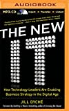 img - for The New IT: How Technology Leaders Are Enabling Business Strategy in the Digital Age book / textbook / text book