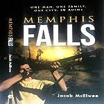 Memphis Falls | Jacob McElwee